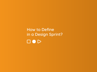 How to Define in a Design Sprint?